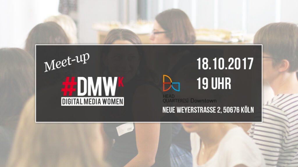 Meet-up im Oktober – Digital Media Women Köln @ HEADQUARTER(S) Downtown