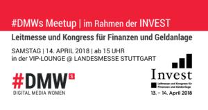 #DMWs Freikarten & Meetup - #Invest18 @ In der VIP-Lounge der Landesmesse Stuttgart