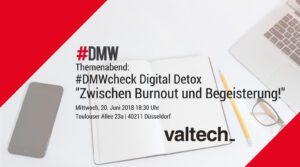 #DMW Themenabend Digital Detox - Zwischen Burnout und Begeisterung @ Valtech GmbH