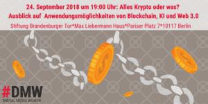Alles Krypto oder was? Ausblicke auf Anwendungsmöglichkeiten von Blockchain, KI und Web 3.0 @ Stiftung Brandenburger Tor, Max Liebermann Haus
