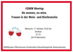 "Meetup ""No women, no wine"" in Mannheim @ Dankbar Mannheim"