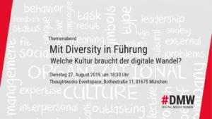 DMW München Themenabend - Mit Diversity in Führung: Welche Kultur braucht der digitale Wandel? @ Thoughtworks Eventspace