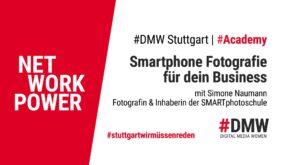 DMW Stuttgart #Academy: Smartphone Fotographie für dein Business @ BEFF Berufliche Förderung von Frauen e.V.