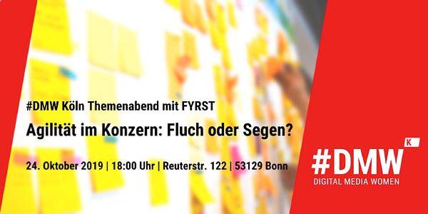 Agilität im Konzern: Themenabend der DMW und Fyrst in Bonn